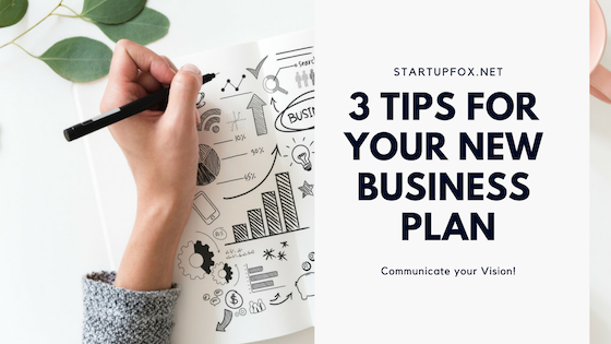 3 Tips for Your New Business Plan