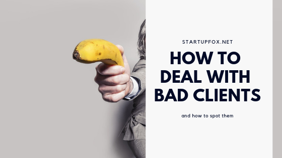 How to Deal with Bad Clients